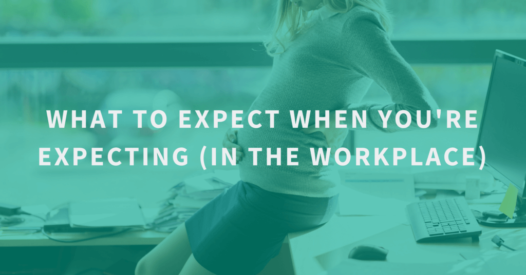 Expecting in the Workplace
